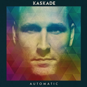 Automatic (0) by Kaskade & CID